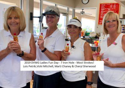 DVWG 2019 Ladies Fun Day - 7 Iron - Most Strokes. Lois Petrik, Vicki Mitchell, Marti Chaney & Cheryl Sherwood 04-24-2019