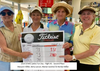 DVWG 2019 Ladies Fun Day - Flight 1. 2nd Place. Marilyn Miller. Betty Larson. Marian Gardner. Maryann Miller 04-24-2019