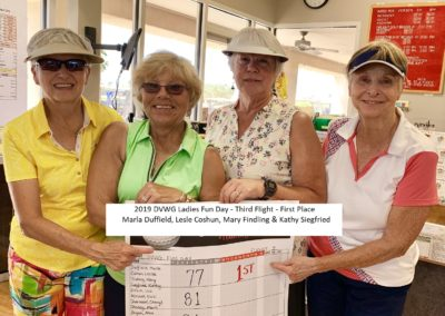 2019 DVWG Ladies Fun Day Flight #3-First Place Marla Duffield. Leslie Coshun. Mary Findling & Kathy Siegfried 04-24-2019